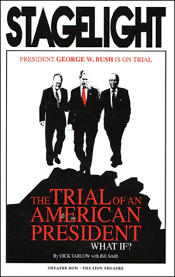 The Trial of an American President   Dir. Dick Tarlow Theatre Row