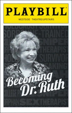 Becoming Dr. Ruth   Dir. Julie Boyd Westside Theatre