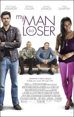 My Man is a Loser   Dir. Mike Young. Starring: John Stamos, Tika Sumpter, Michael Rapaport