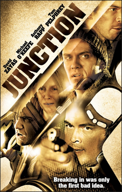 Junction   Dir. Tony Glazer Writer: Tony Glazer Starring: David Zayas, Michael O'Keefe, Anthony Rapp