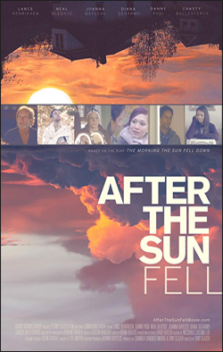After The Sun Fell   Dir. Tony Glazer Starring: Chasty Ballesteros, Lance Henriksen, Danny Pudi