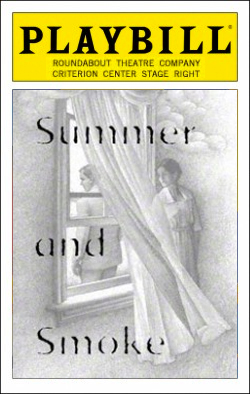 Summer and Smoke   Dir. David Warren Producer: Roundabout Theatre Co.
