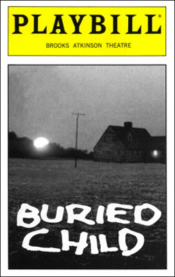Buried Child   Dir. Gary Sinise Producer: Frederick M. Zollo