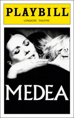 Medea   Dir. Jonathan Kent Producer: Bill Kenwright