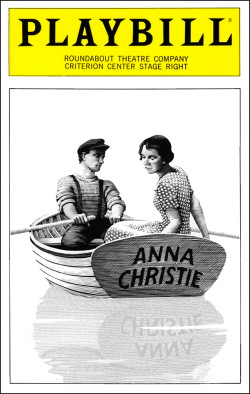 Anna Christie   Dir. David Leveaux Producer: Roundabout Theatre Co.