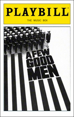A Few Good Men   Dir. Don Scardino Producers: David Brown, Lewis Allen