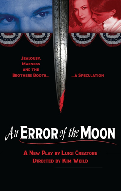 An Error of the Moon   Dir. Kim Weild Producers: Theater 21, CRC Productions, Samuel Beckett Theatre
