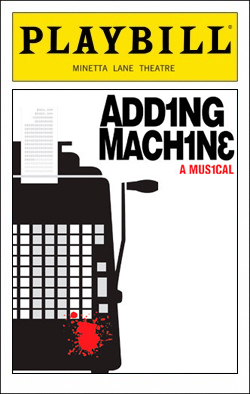 Adding Machine   Dir. David Cromer Producers: Margaret Cotter, Scott Morfree