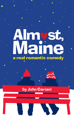 Almost, Maine   Dir. Gabe Barre Producers: Jack Thomas/Bulldog Theatrical
