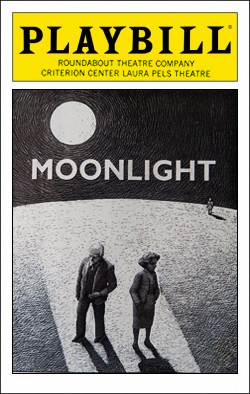 Moonlight   Dir. Karel Reisz Producer: Roundabout Theatre Co.