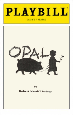 Opal   Dir. Scott Harris Producer: Carolyn Rossi Copeland
