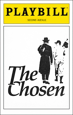 The Chosen   Dir. Mitchell Maxwell Producers: Robert de Rothschild, Edie Landau, Ely Landau