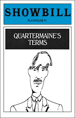 Quartermaine's Terms   Dir. Kenneth Frankel Producers: Brent Peek Prod., Long Wharf Theatre