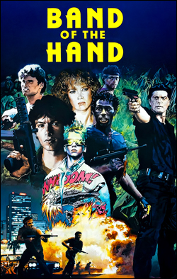 Band of the Hand   Director: Paul Michael Glasser Producer: Delphi V Productions; TriStar Starring: Stephen Lang, Michael Carmine, Lauren Holly