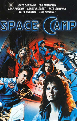 Space Camp   Director: Harry Winer Producer: ABC Motion Pictures; 20th Cent. Starring: Kate Capshaw, Lea Thompson, Kelly Preston