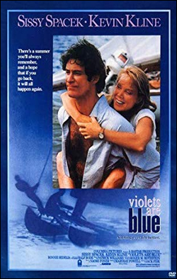 Violets are Blue   Director: Jack Fisk Producer: Columbia Pictures; Rastar Films Starring: Sissy Spacek, Kevin Klein, Bonnie Bedelia