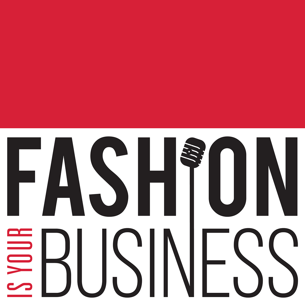 Fashion Is Your Business - Fashion Is Your Business is the world's top fashion + tech podcast. The informative and fun weekly show is hosted by Nataliya Makulova, Pavan Bahl, Rob Sanchez, and Marc Raco, along with revolving guest hosts. This show features useful in-depth interviews with industry leaders and innovators, a platform for business leaders to announce initiatives and milestones, and commentary about virtually everything in between.FIYB makes necessary insights into business and technology within the fashion industry entertaining, meaningful and accessible, and has become a valuable media partner for pivotal conferences and events, particularly in the area of retail technology.