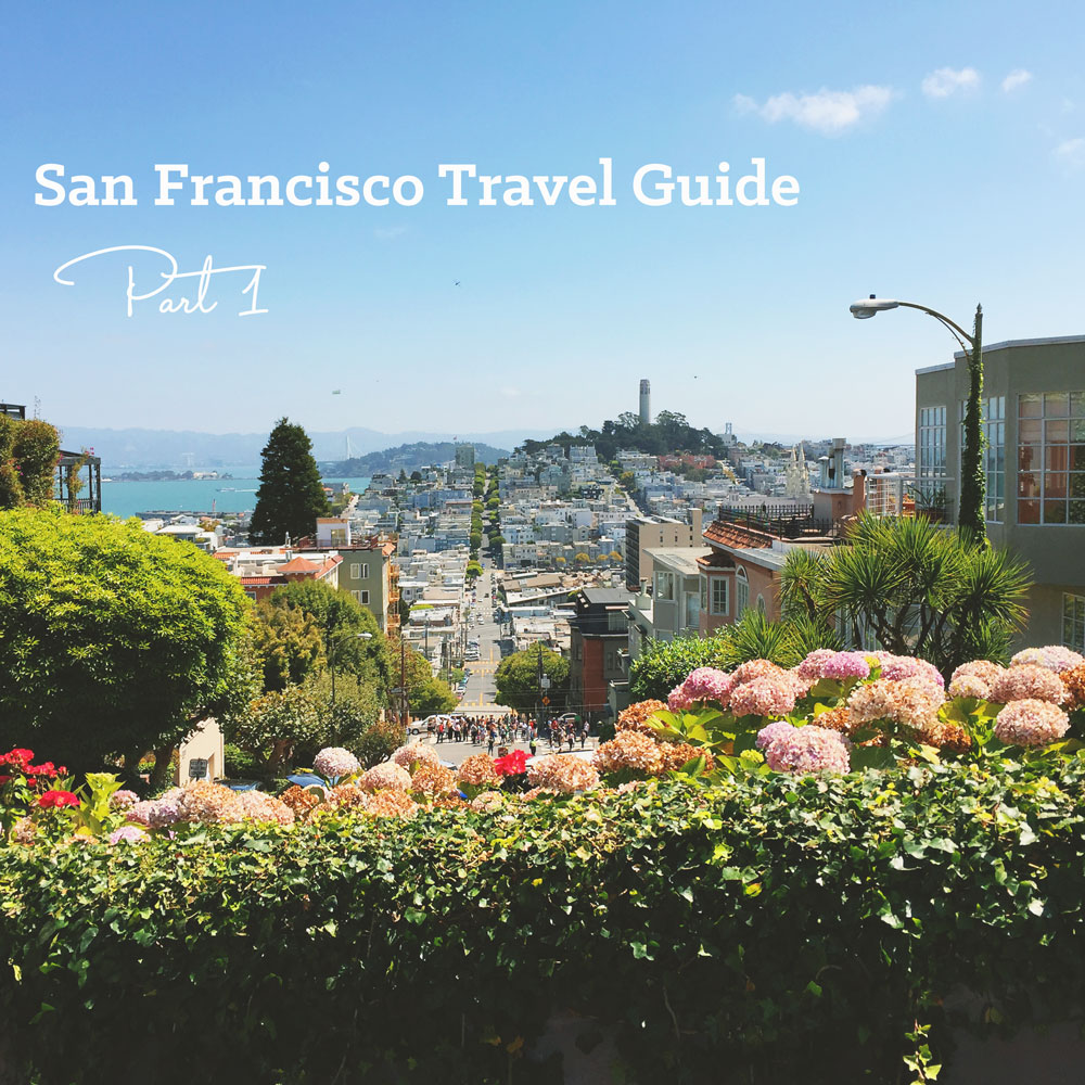 San-Francisco-Travel-Guide-Part-1