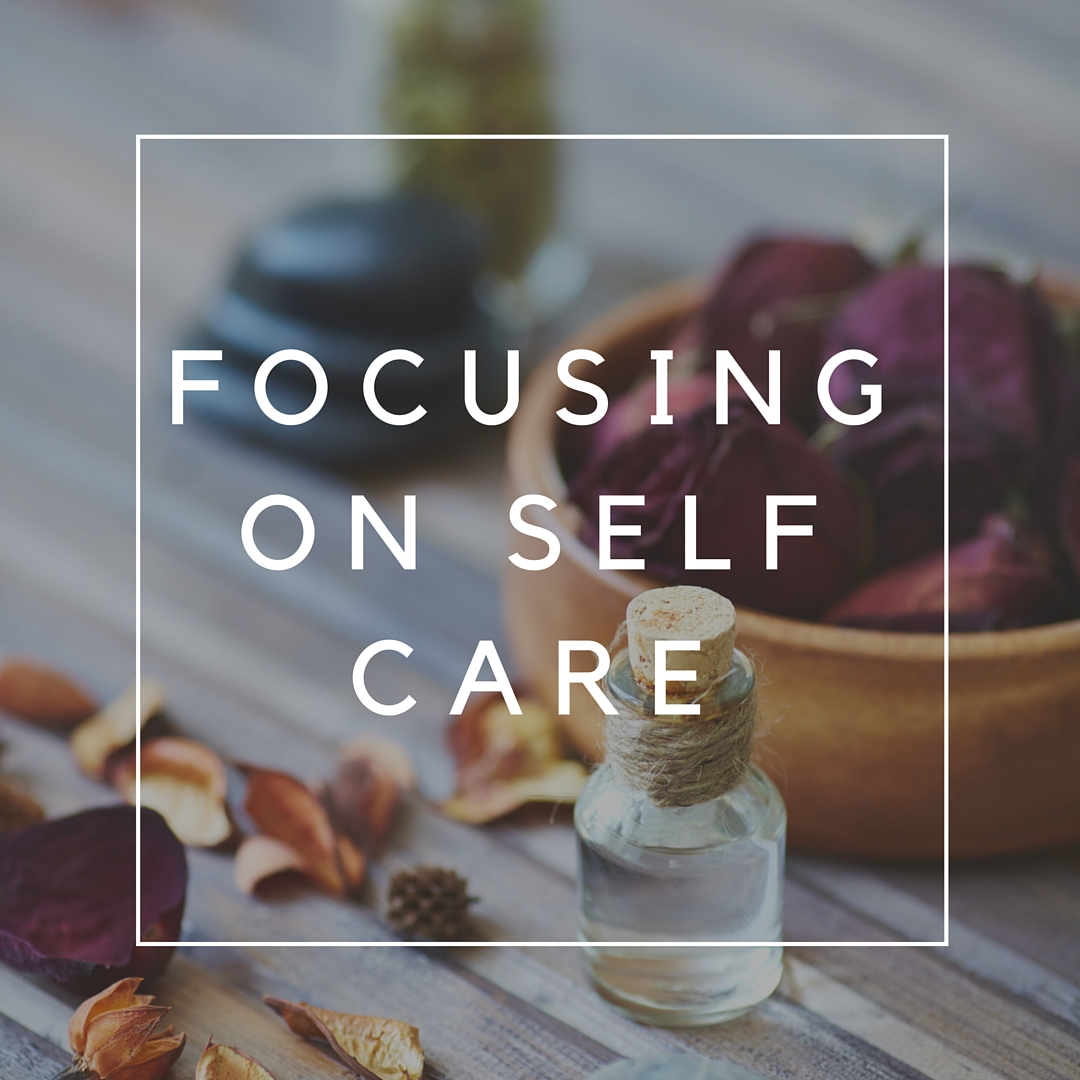 Focusing on Self Care