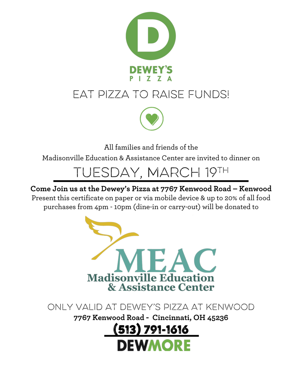 Show this flyer to your server or cashier to give 20% of the price of your meal back to MEAC!