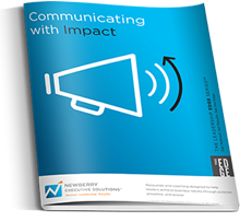 Communicating with Impact  Use powerful communication to show others you are capable of taking the company and your career to the next level.   You will learn how to:  Show your value and build credibility through your communication style  Confidently state your ideas so that others really listen to what you have to say  Be seen as a big picture thinker who is aligned with key business priorities  Overcome resistance and get buy-in for your ideas