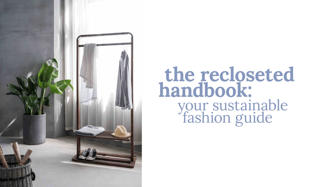 The Recloseted Handbook Your Sustainable Fashion Guide.png