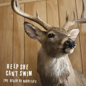 HELP SHE CANT SWIM - the-death-of-nightlife-CD.jpg
