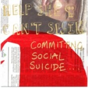 HELP SHE CANT SWIM committing-social-suicide-ep.jpg