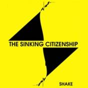THE SINKING CITIZENSHIP shake.jpg