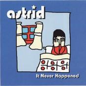 ASTRID it-never-happened-CD.jpg