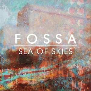 FOSSA Sea Of Skies Packshot.jpg