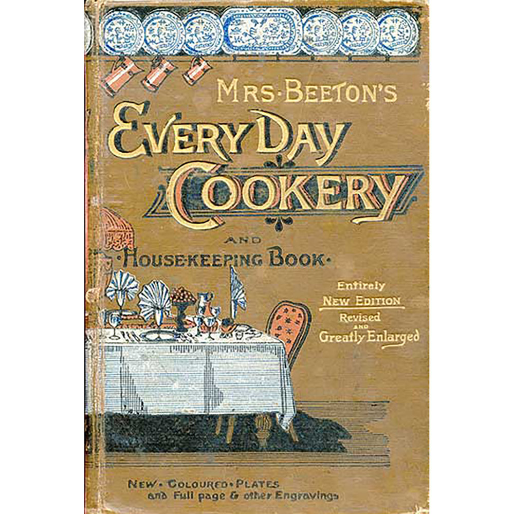 beetons-every-day-cookery_1836-1865_courtesy-of-schlesinger-library-cookbook-collection_370px.jpg