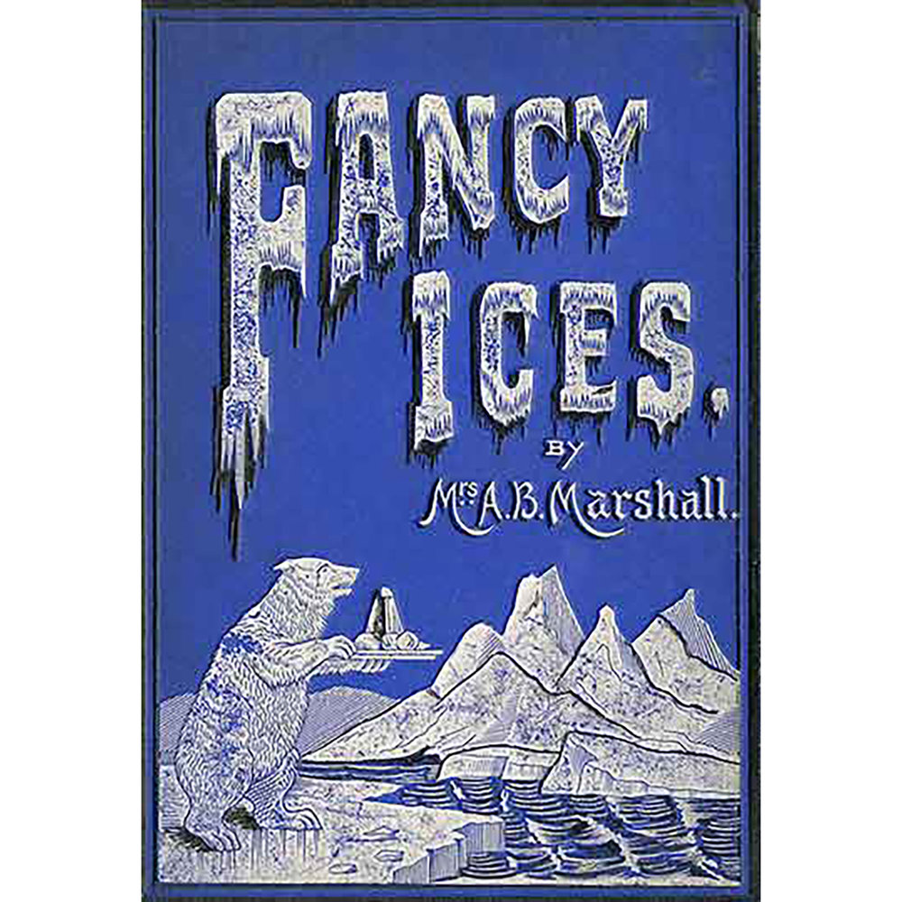 fancy-ices_1894_courtesy-of-schlesinger-library-cookbook-collection_370px.jpg