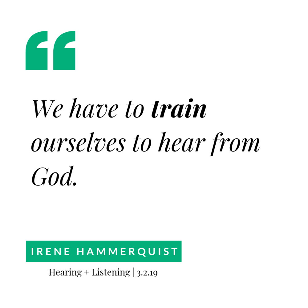 we have to train ourselves to hear from God