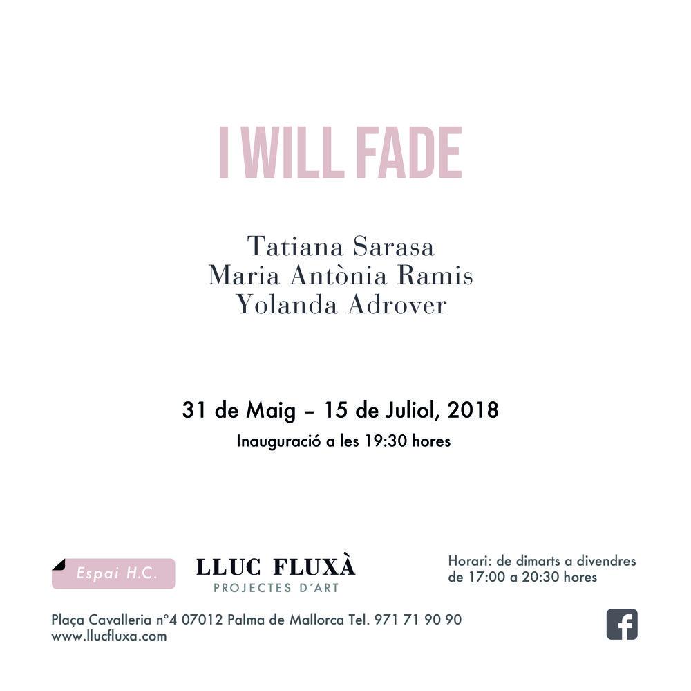 I WILL FADE_INVITACIÓ-02.jpg