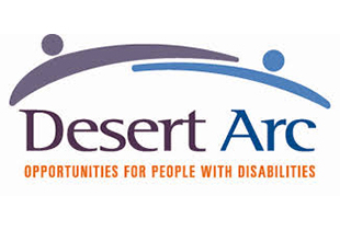 DESERT ARC   Assisting people with disabilities for over 56 years, and now as economic times become harder for all Americans, this vulnerable population needs Desert Arc to offer programs to help find employment, find homes, have a safe place to come every day and interact with others, and most important reach their highest potentials to live, work and play in the communities where they reside.    Website