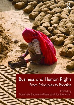 The first textbook on BHR:    Business and Human Rights - From Principles to Practice
