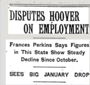 Frances Perkins convened a press conference on January 23, 1930 challenging President Hoover's statistics about the post-1929 crash unemployment rate