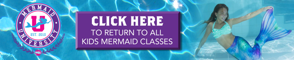 Click Here to return to kids mermaid classes.png