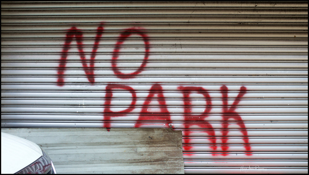 """You seen it right - """"No Park""""!"""