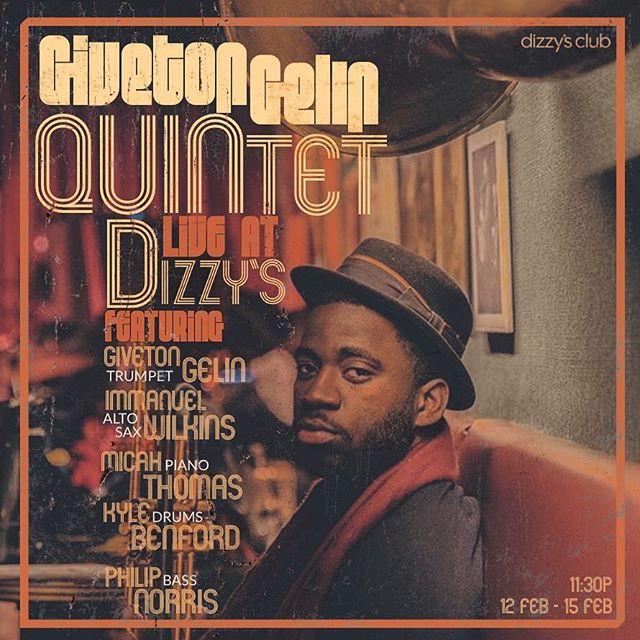 Late nights at Dizzy's Jazz Club w/ Giveton Gelin Quintet | 11:30P, 2/12-2/15 🌃🎺 #GGQ #JALC #Dizzy's