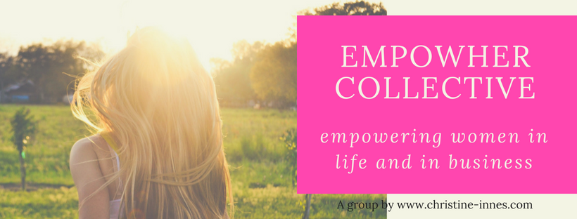 Join our Facebook community - empowHER Collective - empowering women in life and in business
