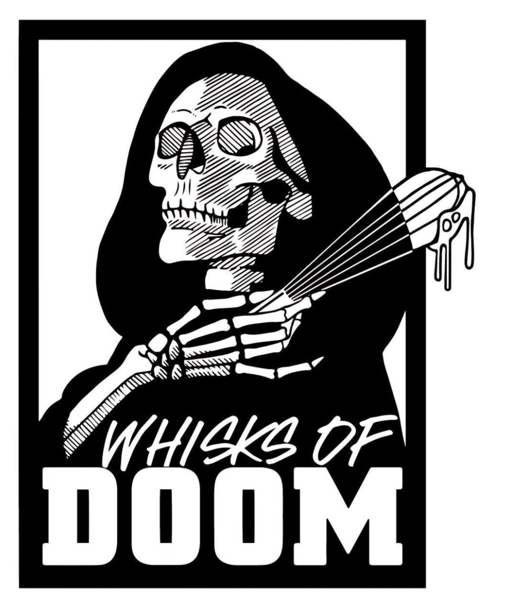 Whisks of Doom