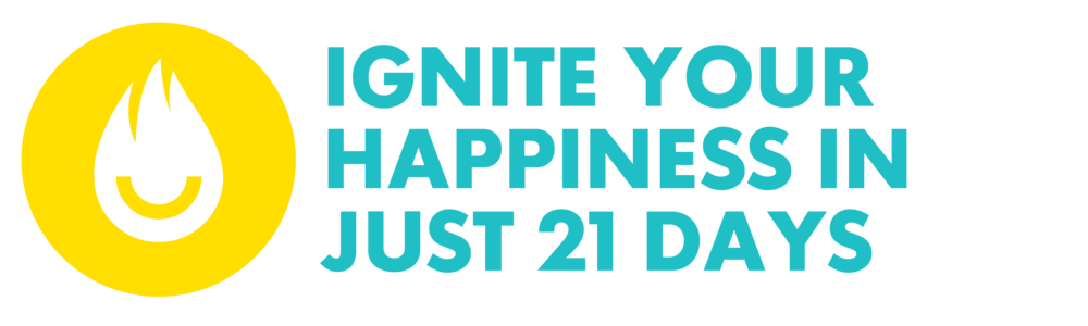 Ignite Your Happiness in Just 21 Days