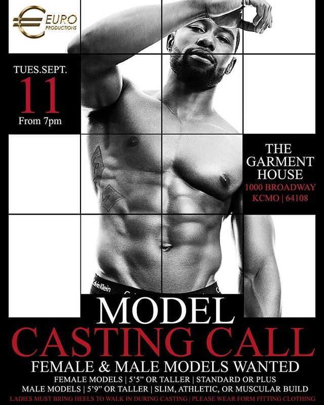 We sre looking for you!  Model Casting Call Tuesday, September 11, 2018 The Garment House 1000 Broadway, KCMO 64108  Visit http://euro-productions.com for more info!