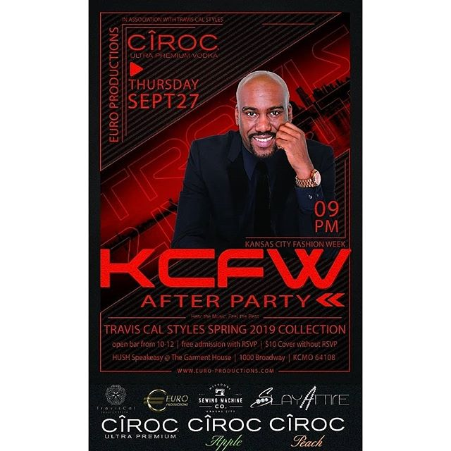 Euro Productions is excited to present @traviscal @traviscalstyles KCFW Spring 2019 presentation is less than 3 days away.  Join us and Ciroc for an exclusive after party at Hush Speakeasy on Thursday, September 27.  Models and Bottles with an open bar featuring signature cocktails crafted from Ciroc Premium Vodka from 10-12. Tickets available at https://www.eventbrite.com/e/travis-cal-styles-kcfw-after-party-presented-by-ciroc-euro-productions-tickets-50349909936