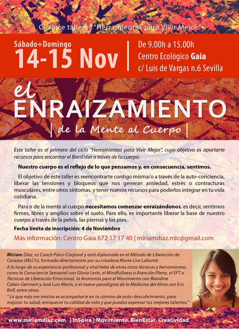 14 y 15 de Noviembre Taller EL ENRAIZAMIENTO (de la Mente al Cuerpo)     Si deseas más información: miriamdiaz.mlc@gmail.com