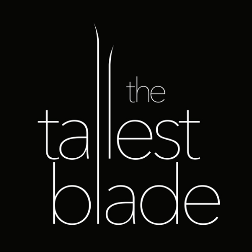 The Tallest Blade