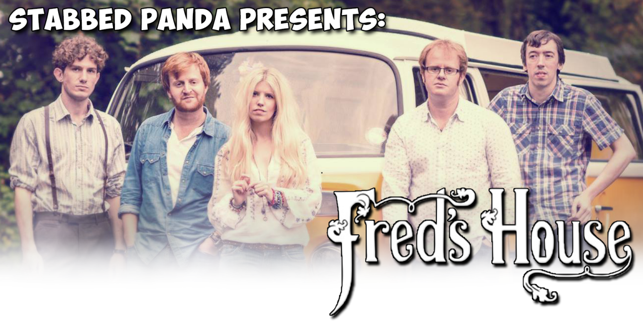 Stabbed Panda Presents: Fred's House Interview