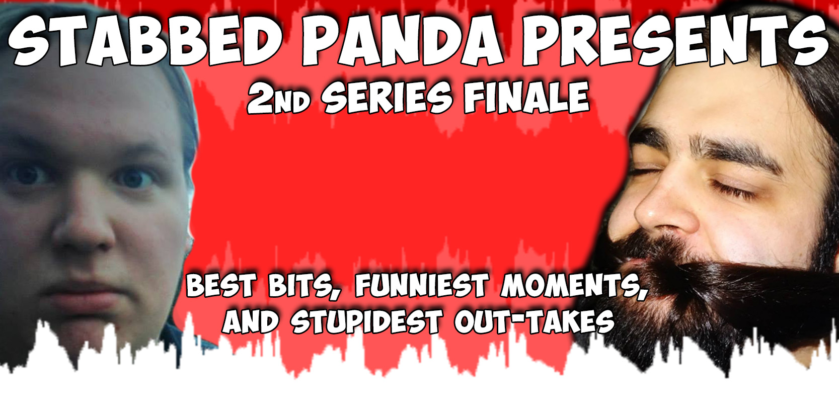 Stabbed Panda Stabbed Panda Presents 2nd Series Finale